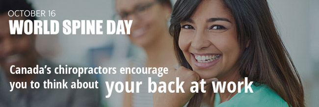 Canada's chiropractors encourage to think about your back at work!